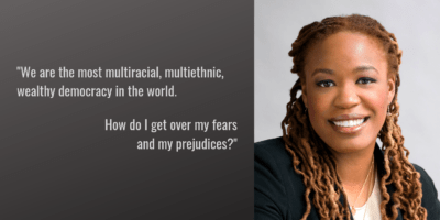 """Picture with Heather McGhee that reads """"We are the most multiracial, multiethnic, wealthy democracy in the world. How do I get over my fears and prejudices?"""""""