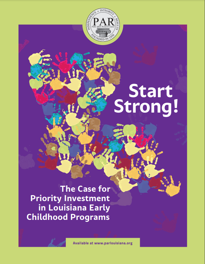 Start Strong: The Case for Priority Investment in Louisiana Early Childhood Programs